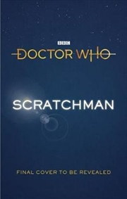 Doctor Who: Scratchman | Hardback Book