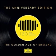 DG 120 - The Anniversary Edition – The Golden Age Of Shellac