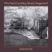 Why Hasn't Everything Already Disappeared - Limited Edition Grey Coloured Vinyl