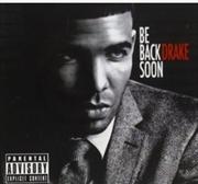 Be Back Soon | CD