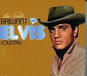 Brilliant Elvis - Country | CD