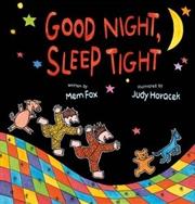 Good Night, Sleep Tight | Hardback Book