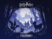 Harry Potter Creatures: A Paper Scene Book | Hardback Book