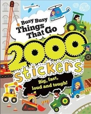 Busy Busy Things That Go 2000 Stickers | Paperback Book