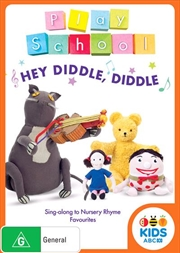 Play School - Hey Diddle Diddle
