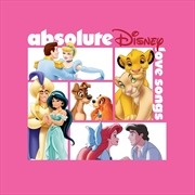 Absolute Disney - Love Songs