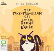 Time-Travelling Cat And The Roman Eagle | Audio Book
