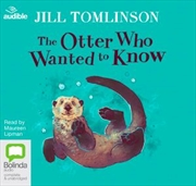 Otter Who Wanted To Know | Audio Book