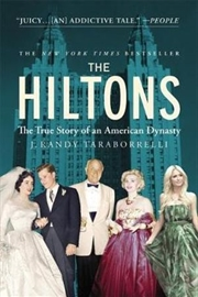 Hiltons: A Family Dynasty   Paperback Book