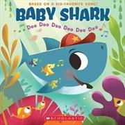 Baby Shark: Doo Doo Doo Doo Doo Doo | Paperback Book