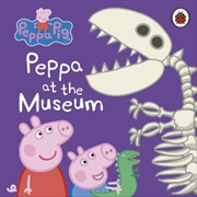 Peppa Pig: Peppa At The Museum | Hardback Book