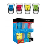 Friends Quotes Shot Glasses