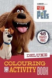 Secret Life Of Pets: Deluxe Colouring And Activity Book | Paperback Book