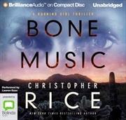 Bone Music The Burning Girl