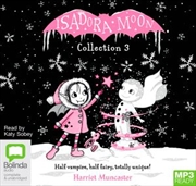 Isadora Moon Collection 3 | Audio Book