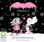 Isadora Moon Collection 3 | Audio Book
