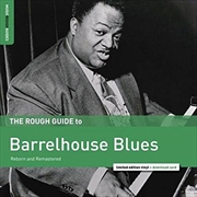 Rough Guide To Barrelhouse Blues
