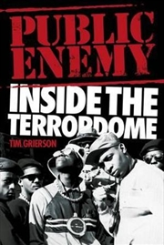 Public Enemy: Inside the Terrordome | Paperback Book