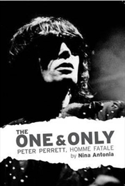 One & Only Peter Perrett, Homme Fatale   Paperback Book