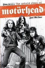 Overkill The Untold Story of Motorhead | Paperback Book