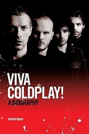 Viva Coldplay: A Biography | Paperback Book