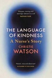 Language of Kindness A Nurse's Story | Paperback Book