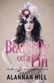 Butterfly On A Pin: A Memoir of Love, Despair & Reinvention | Paperback Book