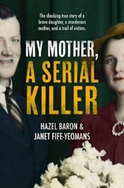 My Mother: A Serial Killer | Paperback Book
