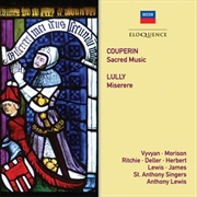 Couperin - Sacred Music / Lully - Miserere