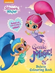Shimmer and Shine: Genie Magic Deluxe Colouring Book