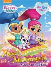 Shimmer And Shine: Magical Misadventures Sticker Activity Book