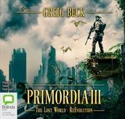Primordia III The Lost World - ReEvolution