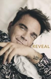 Reveal: Robbie Williams | Paperback Book