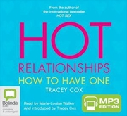 Hot Relationships - How To Have One