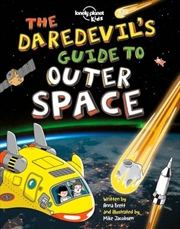 Lonely Planet Kids - Daredevils Guide To Outer Space | Paperback Book