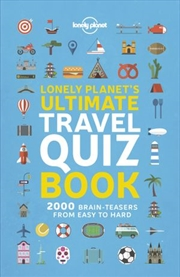 Lonely Planet's Ultimate Travel Quiz Book | Paperback Book