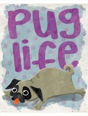 Pug Life Mini Poster