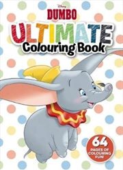 Disney: Dumbo Ultimate Colouring Book | Paperback Book