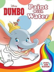 Disney: Dumbo Paint with Water | Paperback Book