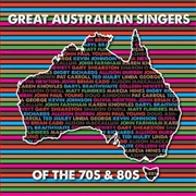 Great Australian Singers Of The 70's And 80's