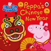 Peppa Pig: Chinese New Year | Hardback Book