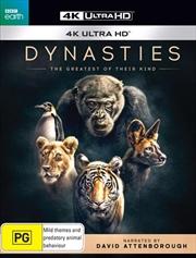 Dynasties | UHD