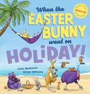 When The Easter Bunny Went Holiday + CD | Hardback Book