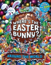 Where's The Easter Bunny? Around the World | Hardback Book