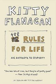 Kitty Flanagan's 488 Rules for Life | Paperback Book