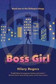 Girltopia #2: Boss Girl   Paperback Book