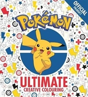 The Official Pokemon Ultimate Creative Colouring   Paperback Book