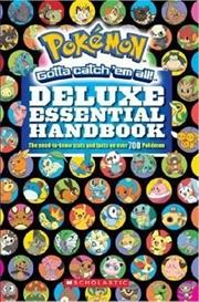Pokemon Deluxe Essential Handbook | Paperback Book