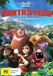 Boonie Bears - Fantastica