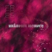 Unknown Memory - Limited Edition Magenta Vinyl